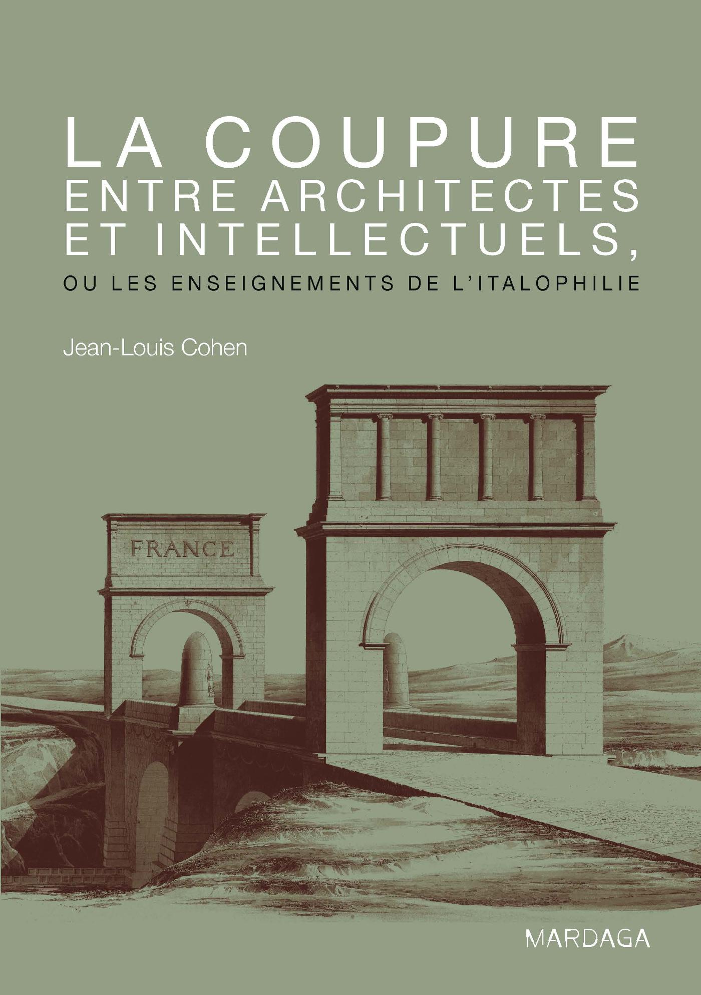 COUPURE ENTRE ARCHITECTES ET INTELLECTUELS
