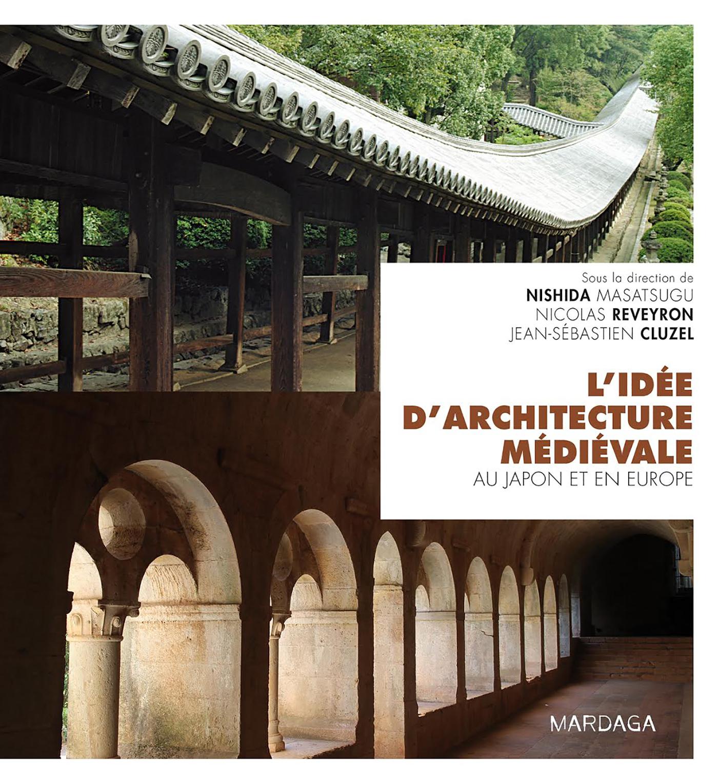 IDEE D'ARCHITECTURE MEDIEVALE AU JAPON ET EN EUROPE (L')