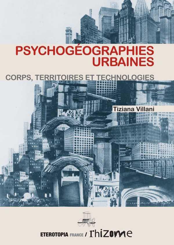 PSYCHOGEOGRAPHIES URBAINES