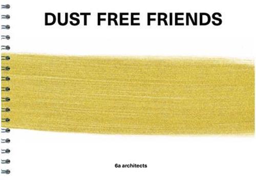 DUST FREE FRIENDS /ANGLAIS