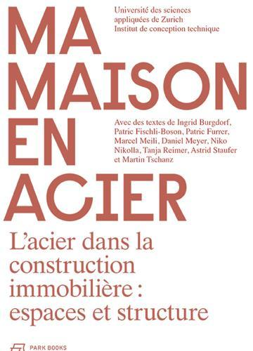MA MAISON EN ACIER /FRANCAIS