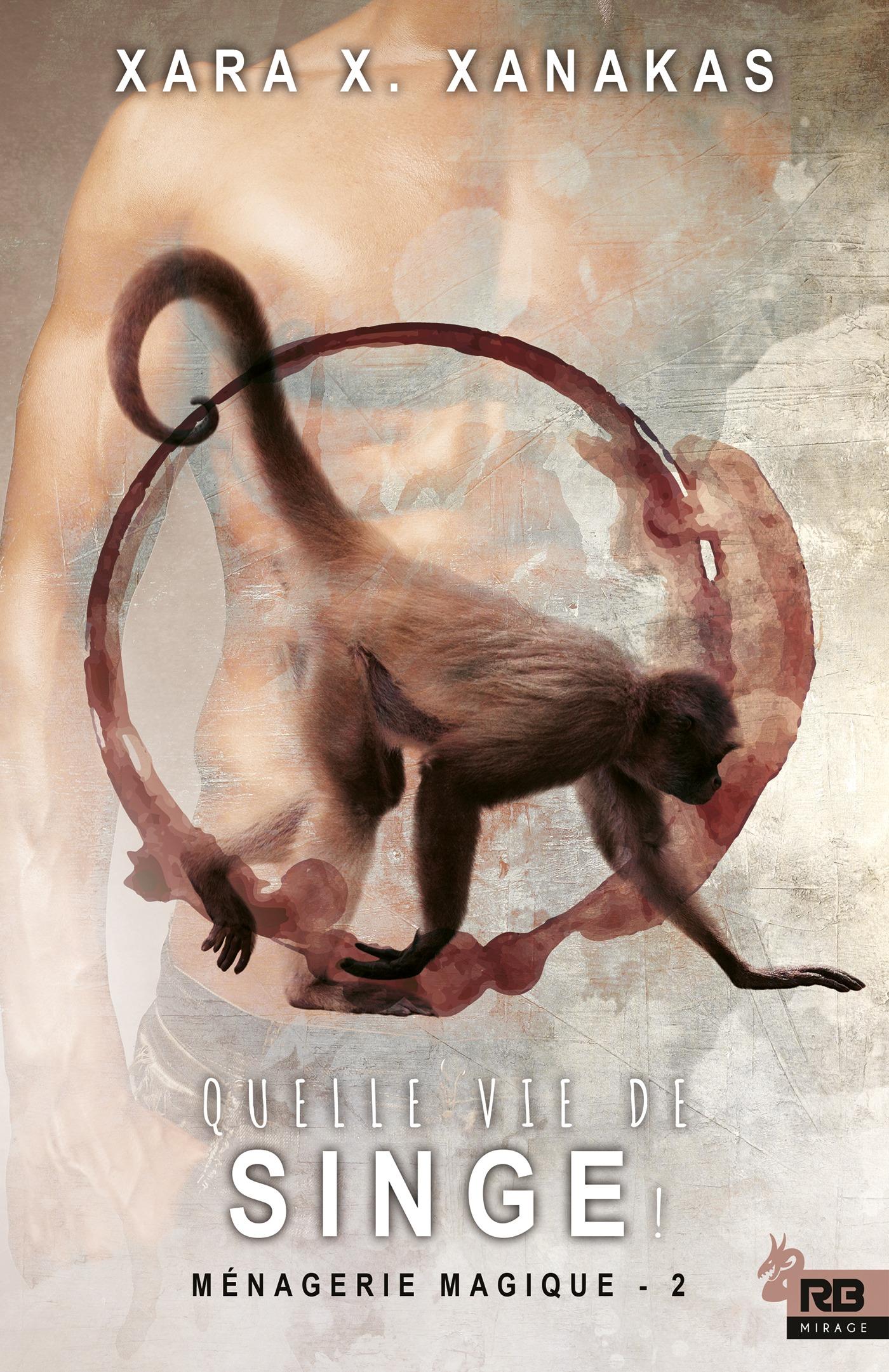 Quelle vie de singe !