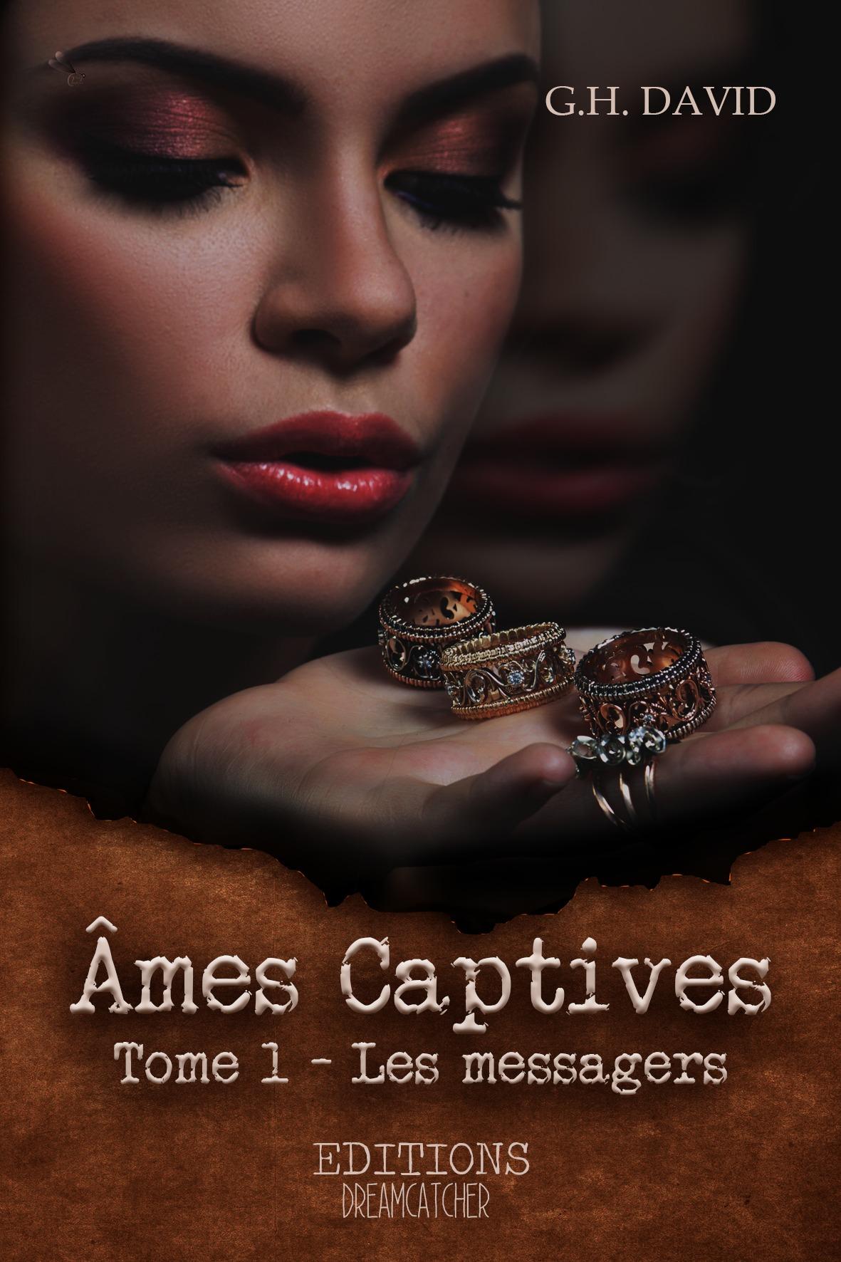 Âmes captives, LES MESSAGERS