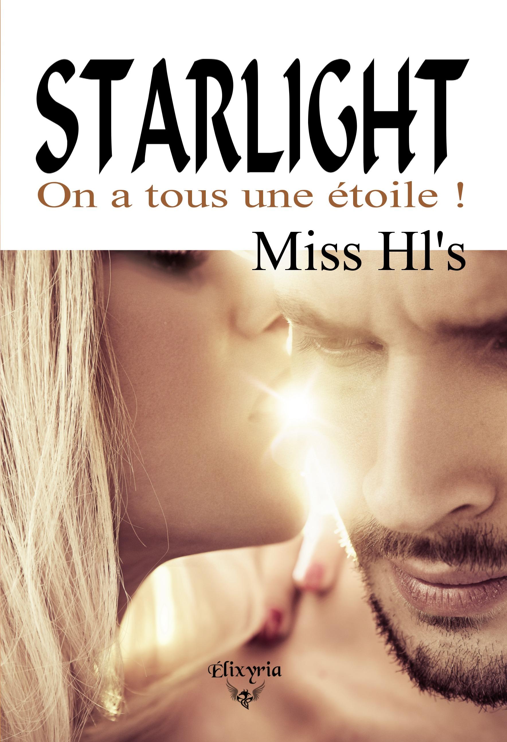 Starlight, ON A TOUS UNE ÉTOILE !