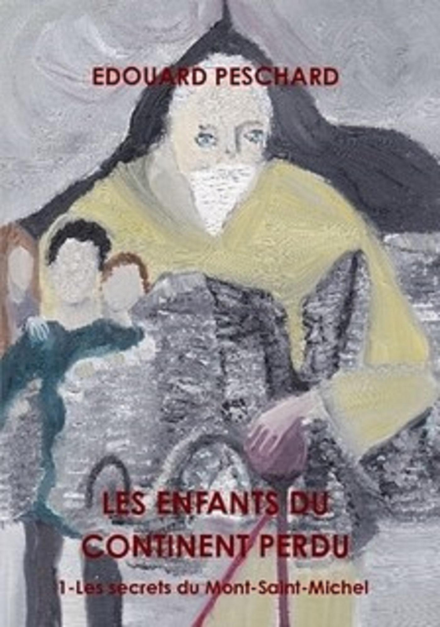Les enfants du continent perdu*, LES SECRETS DU MONT SAINT MICHEL