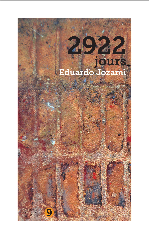 2922 jours, MÉMOIRES D'UN PRISONNIER DE LA DICTATURE
