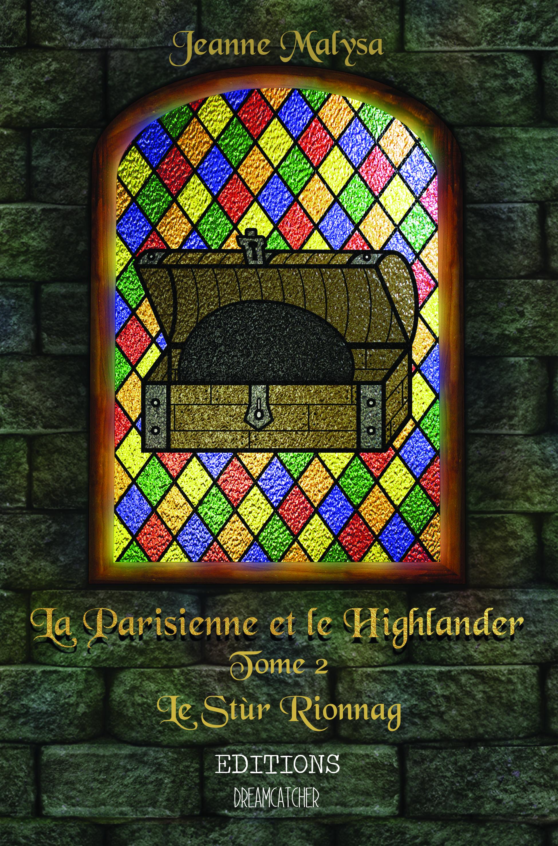 La Parisienne et le Highlander, TOME 2: LE STÙR RIONNAG