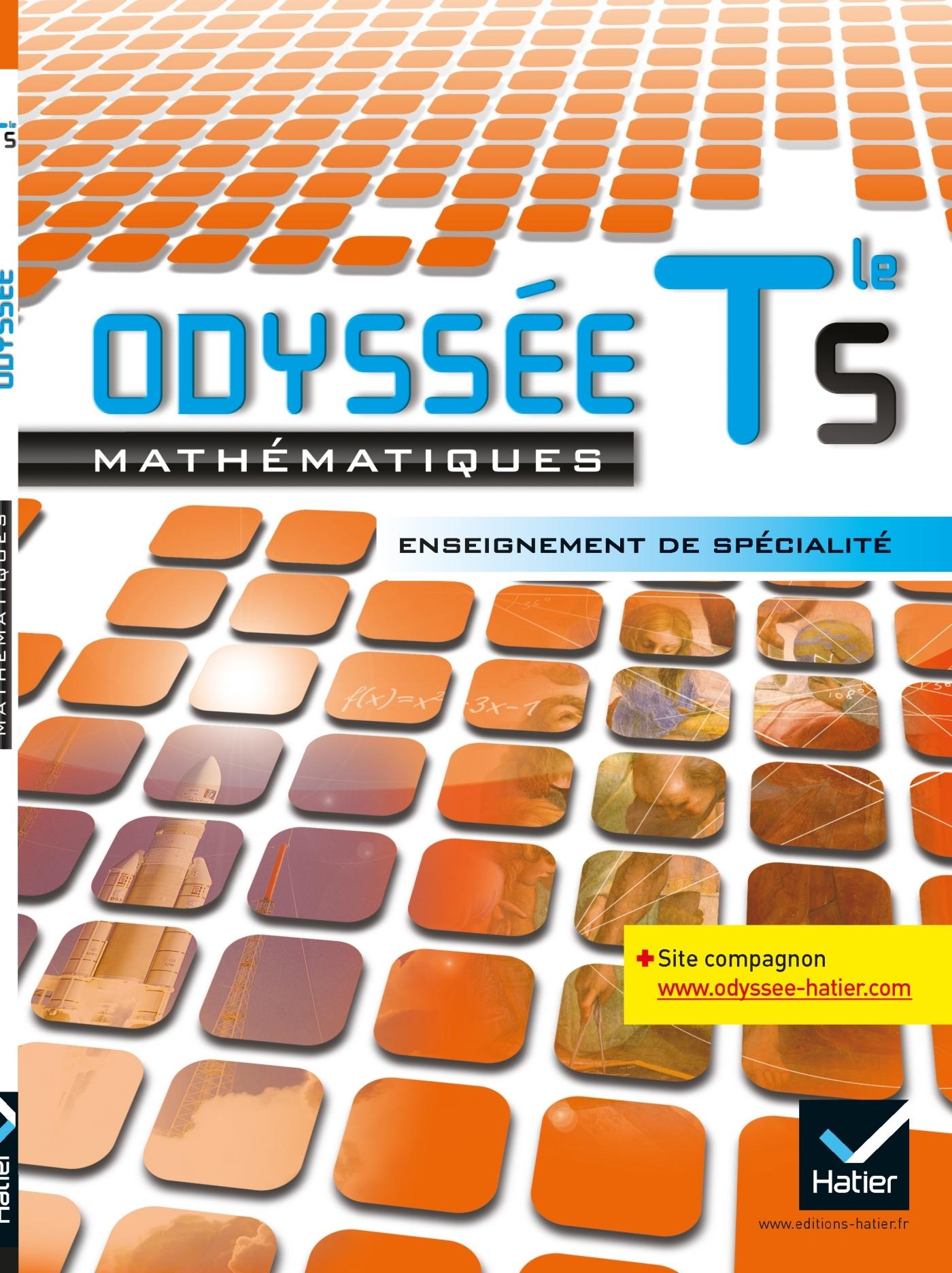 ODYSSEE MATHS TERMINALE S ED. 2012 ENSEIGNEMENT DE SPECIALITE - MANUEL DE L'ELEVE