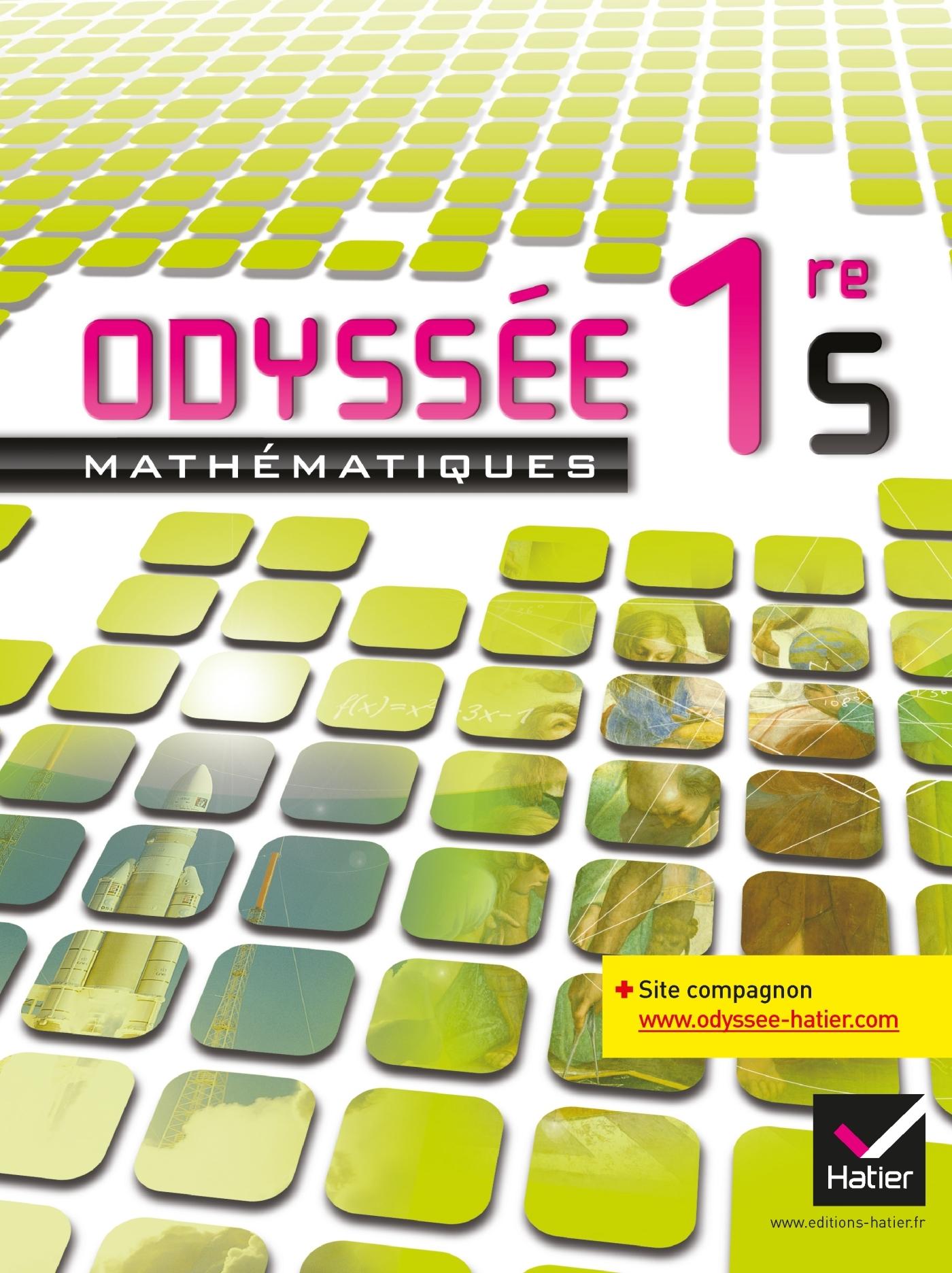 ODYSSEE MATHEMATIQUES 1RE S ED. 2011 - MANUEL DE L'ELEVE