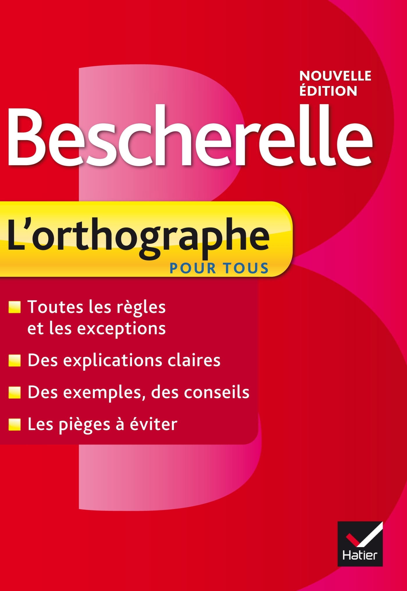 BESCHERELLE L'ORTHOGRAPHE POUR TOUS
