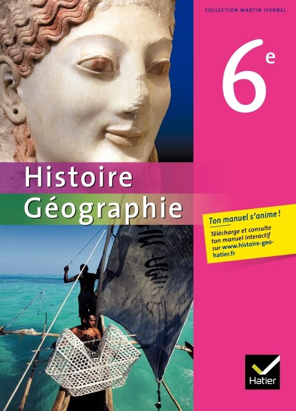 HISTOIRE-GEOGRAPHIE 6E ED. 2009 - MANUEL DE L'ELEVE