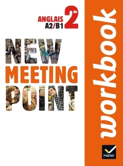 NEW MEETING POINT ANGLAIS 2DE ED. 2014 - WORKBOOK