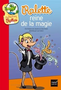 RALETTE REINE DE LA MAGIE