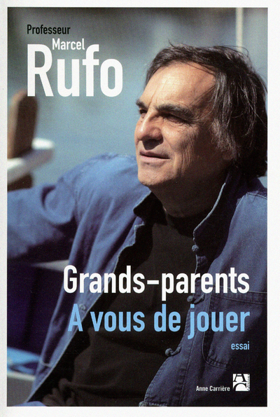 GRANDS-PARENTS : A VOUS DE JOUER!