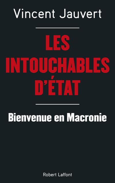 LES INTOUCHABLES D'ETAT