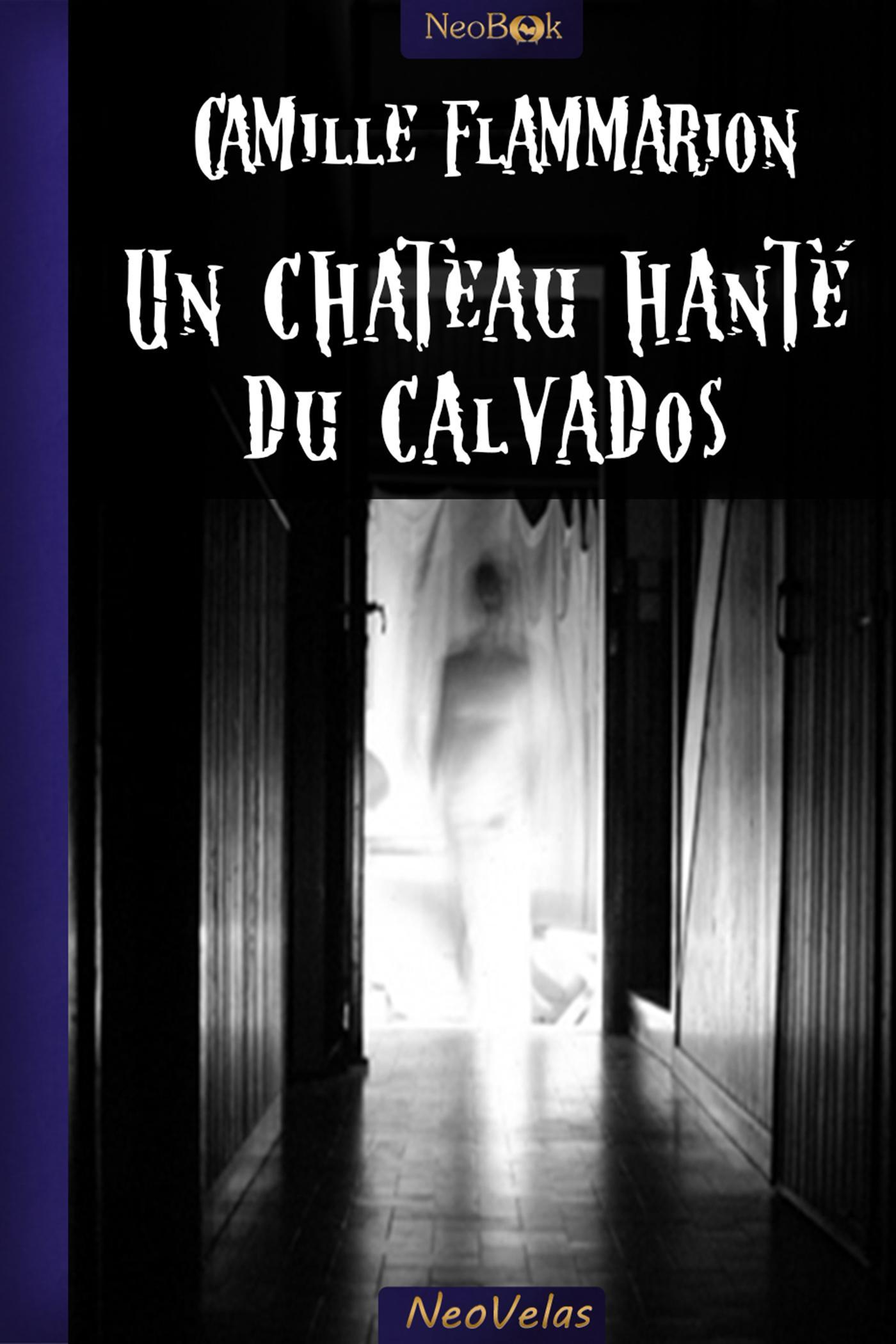 Un château hanté du Calvados