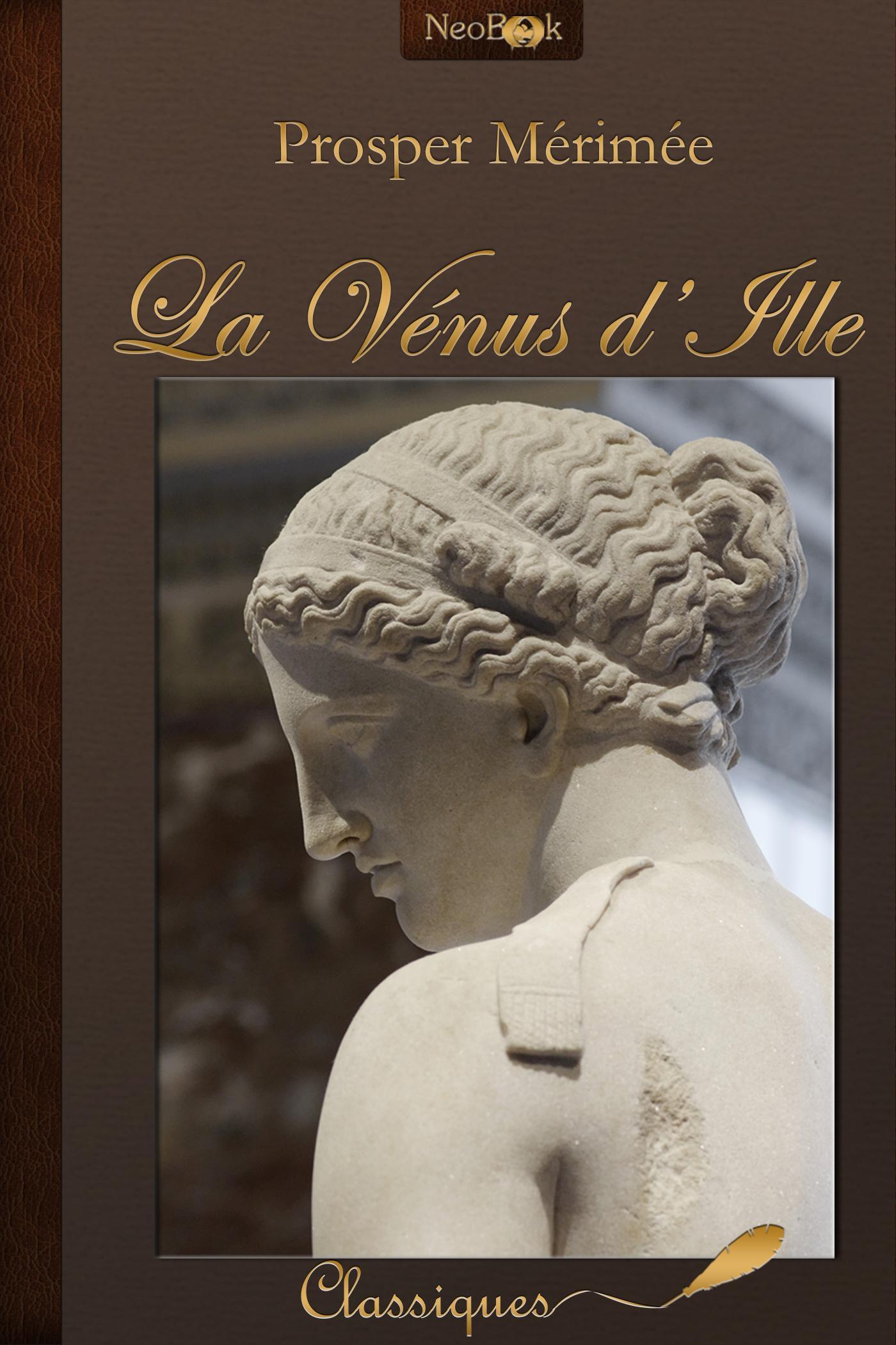 La Vénus d'Ille, ET AUTRES NOUVELLES