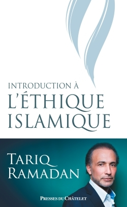 INTRODUCTION A L'ETHIQUE ISLAMIQUE