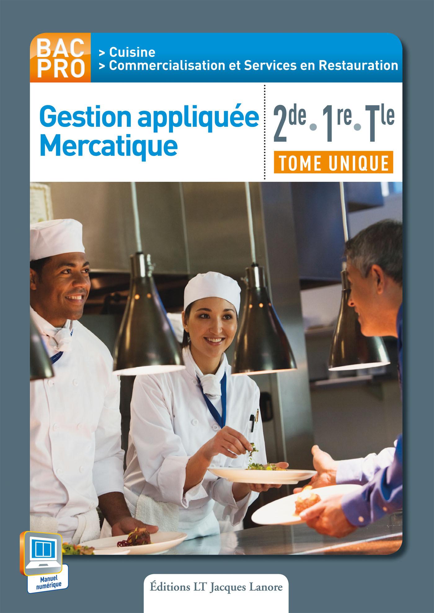 GESTION APPLIQUEE ERCATIQUE 2E 1E TERM BAC PRO CUISINE ELEVE