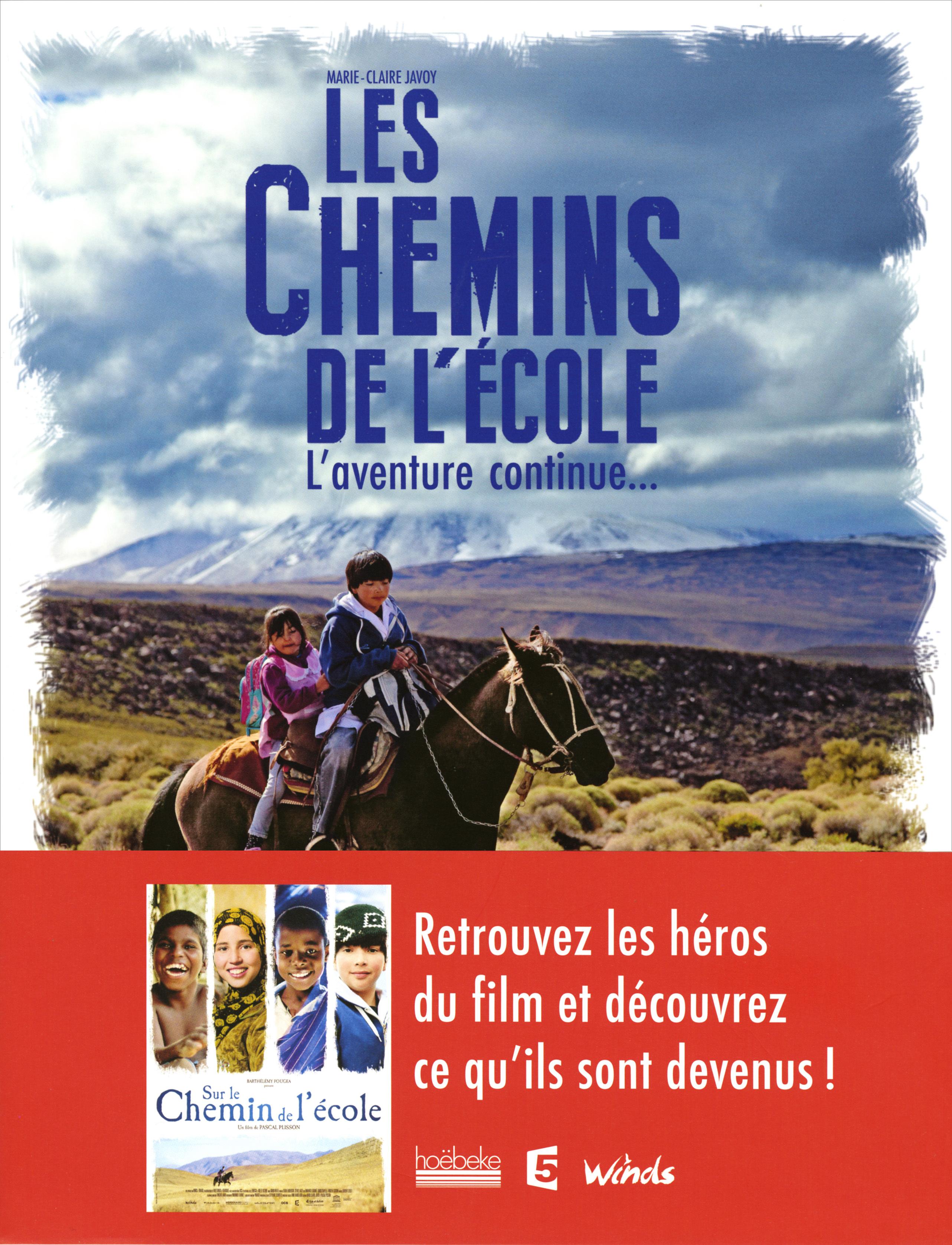 LES CHEMINS DE L'ECOLE - L'AVENTURE CONTINUE