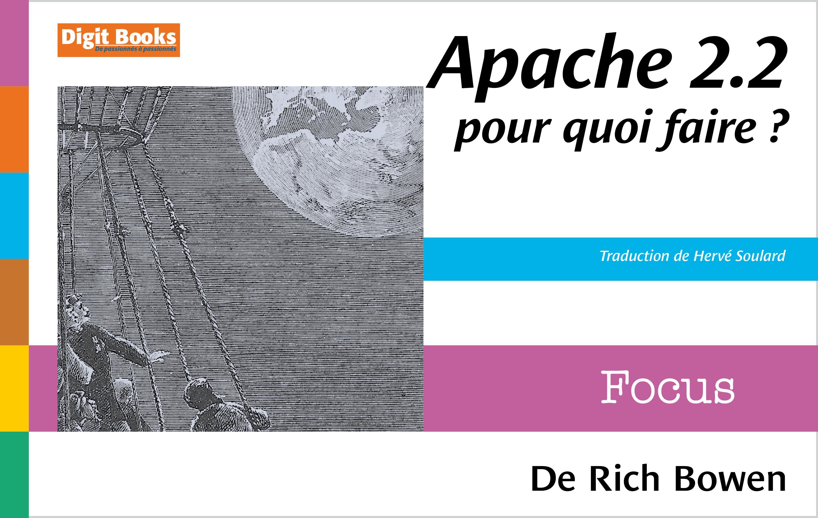 Apache 2.2, pour quoi faire ?