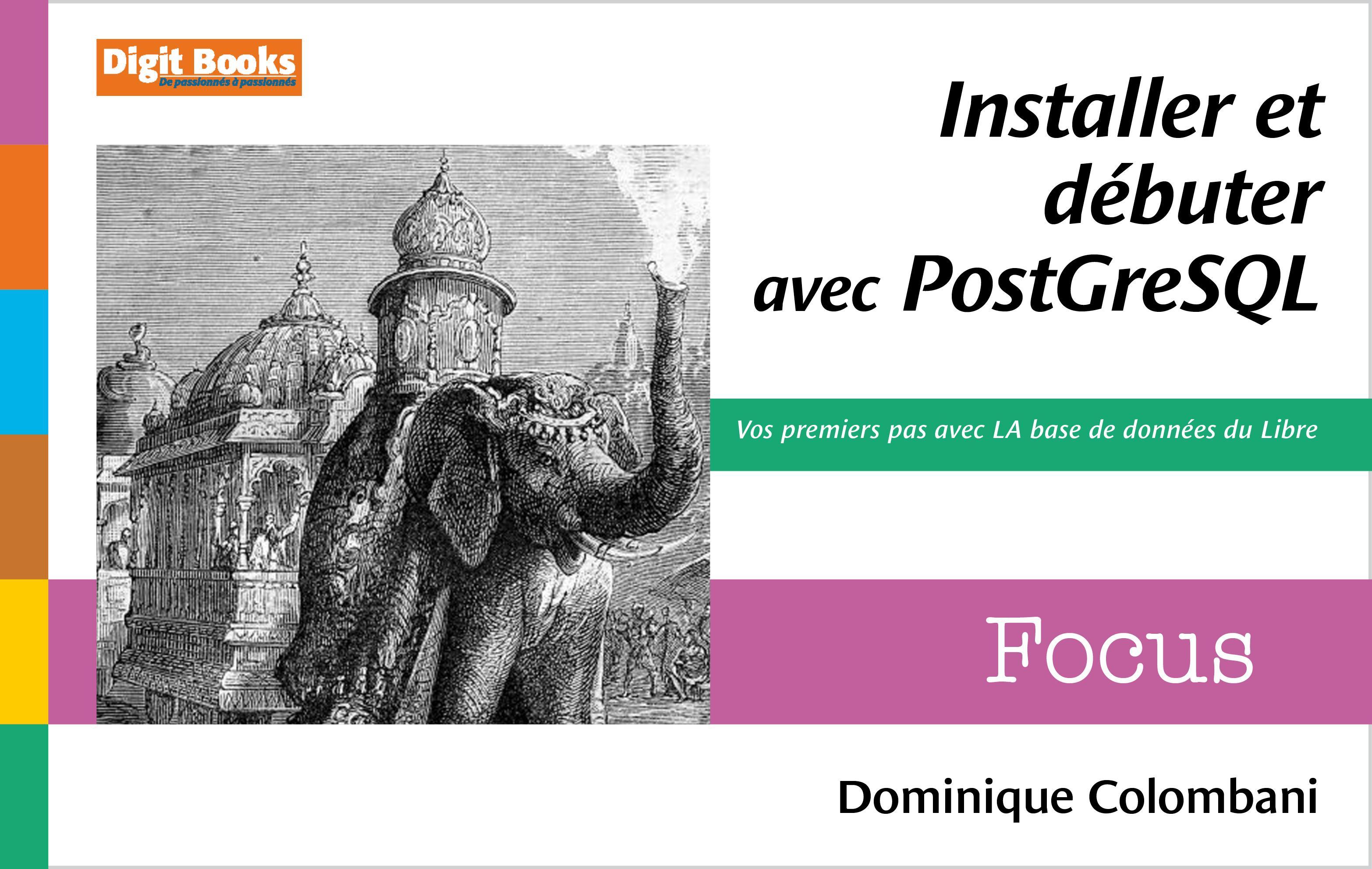 Installer et débuter avec PostgreSQL