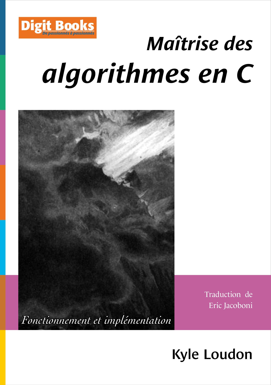 Maîtrise des algorithmes en C