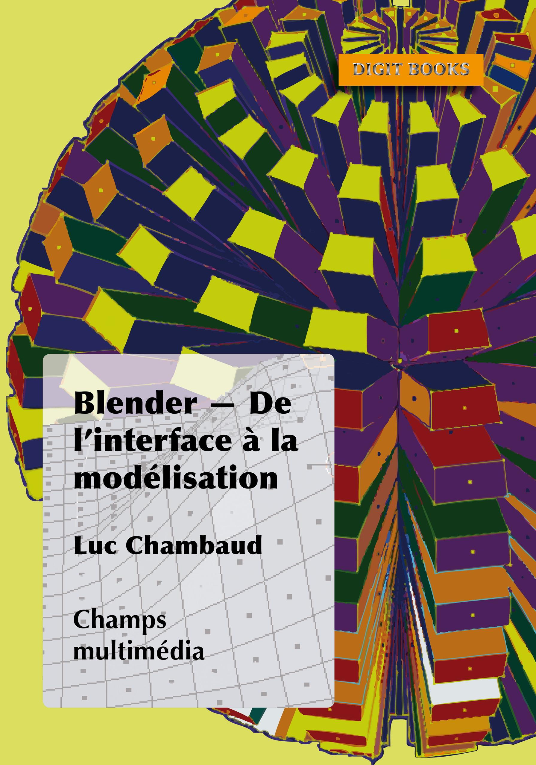 Blender - De l'interface à la modélisation