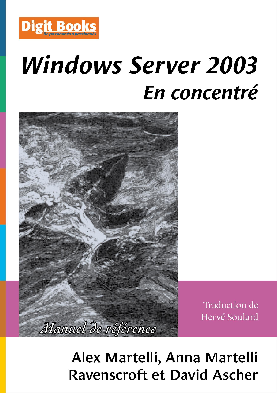 Windows Server 2003 en concentré