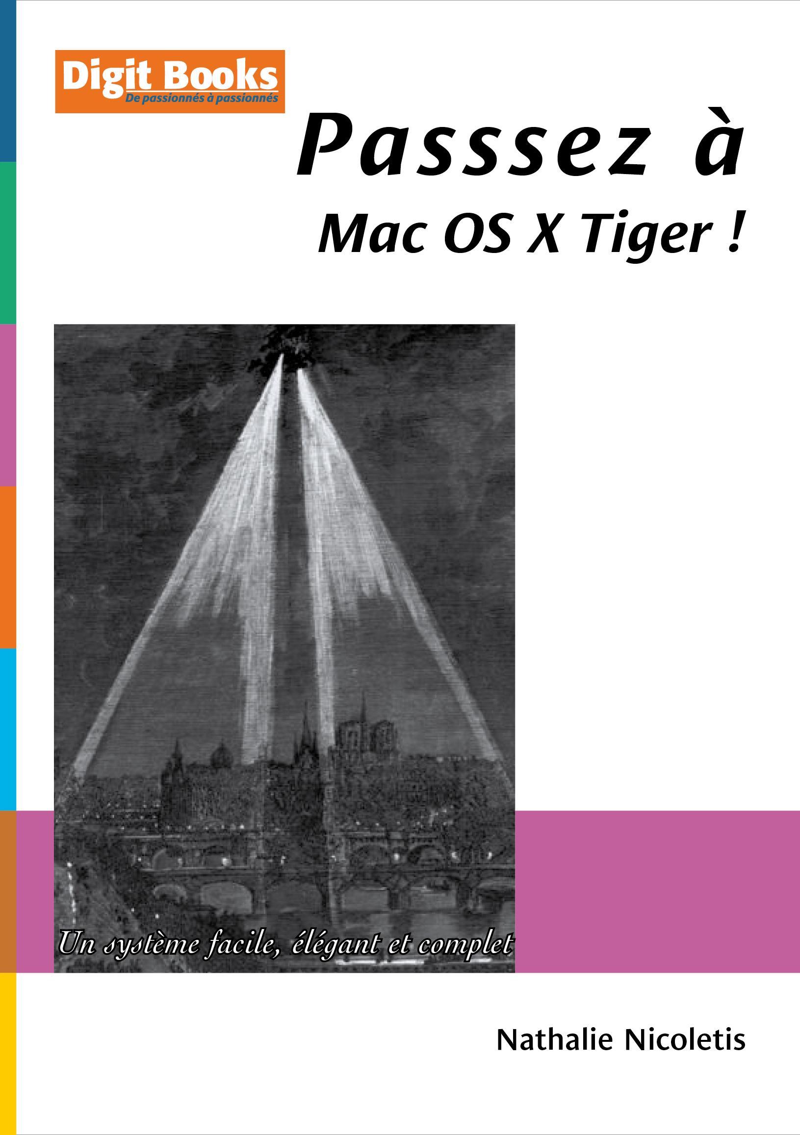 Passez à Mac OS X Tiger !