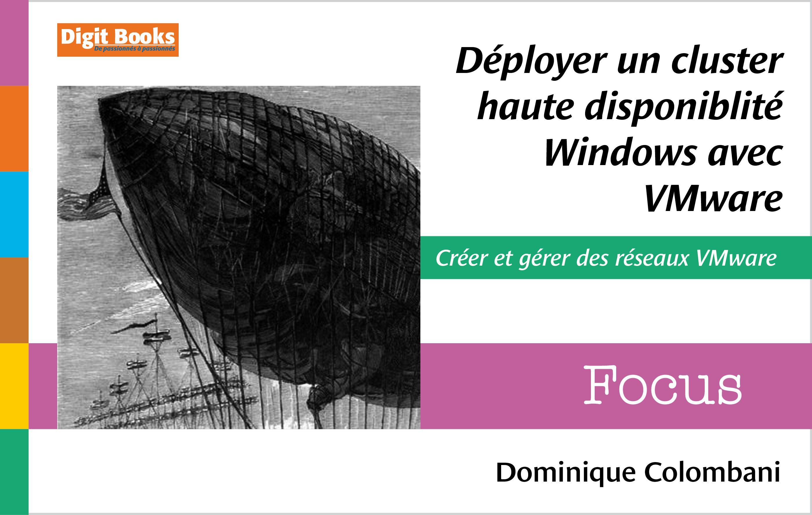 Déployer un cluster haute disponibilité Windows avec VMware