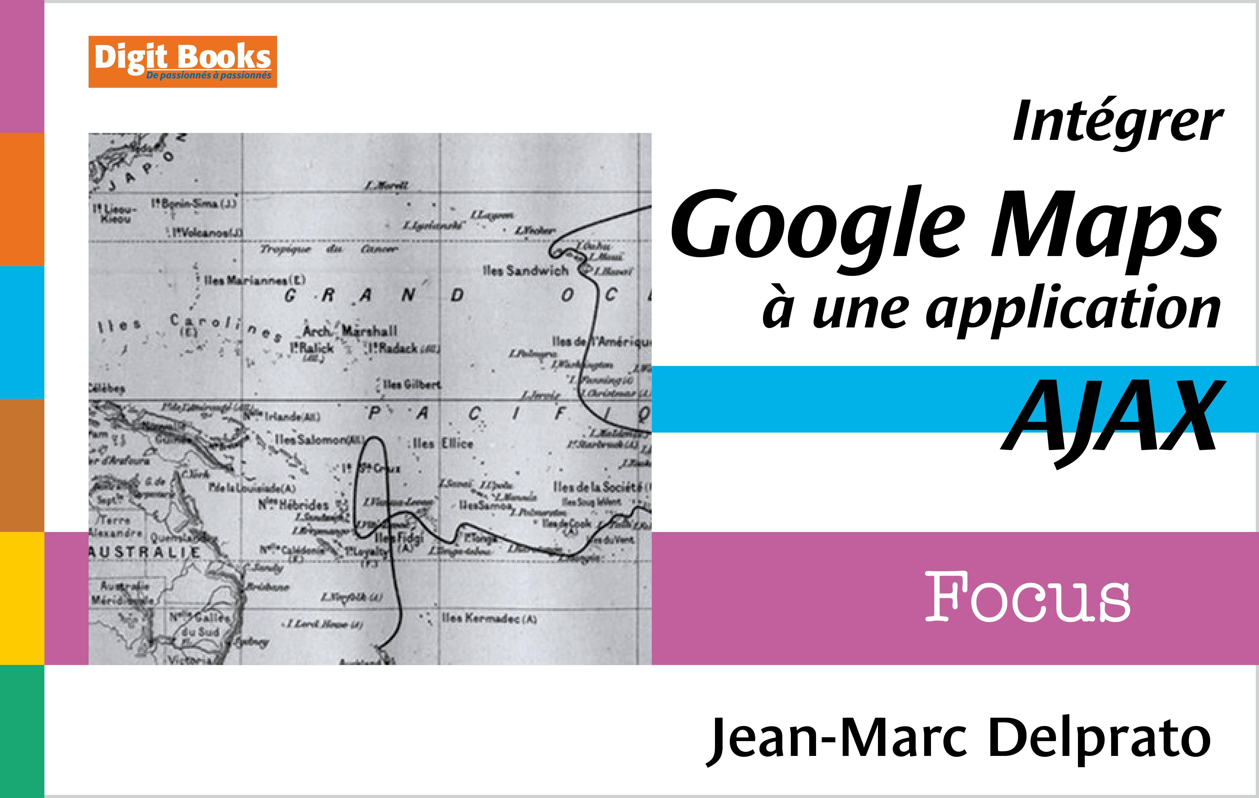 Intégrer Google Maps à une application Ajax