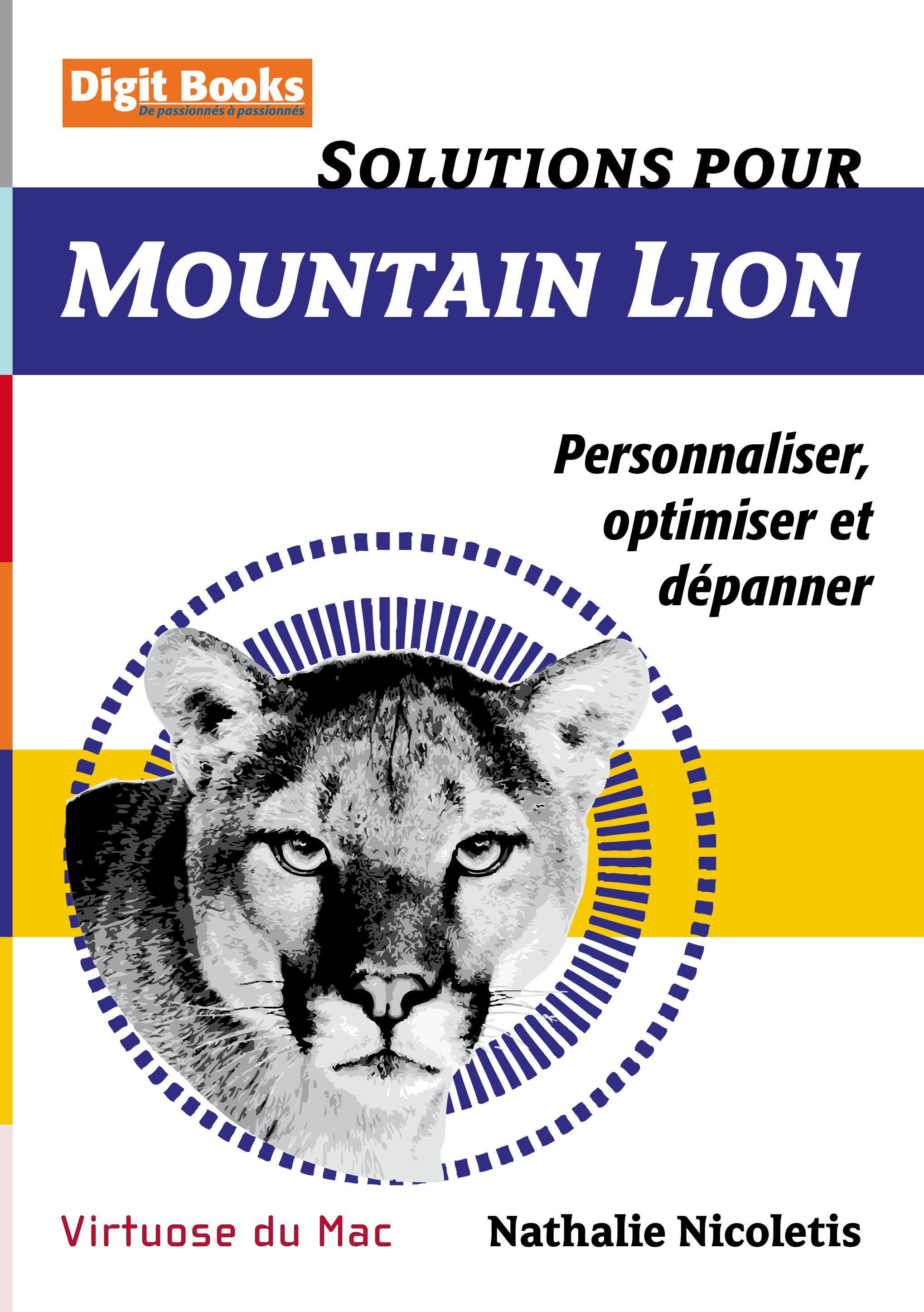Solutions pour Mountain Lion, PERSONNALISER, OPTIMISER ET DÉPANNER