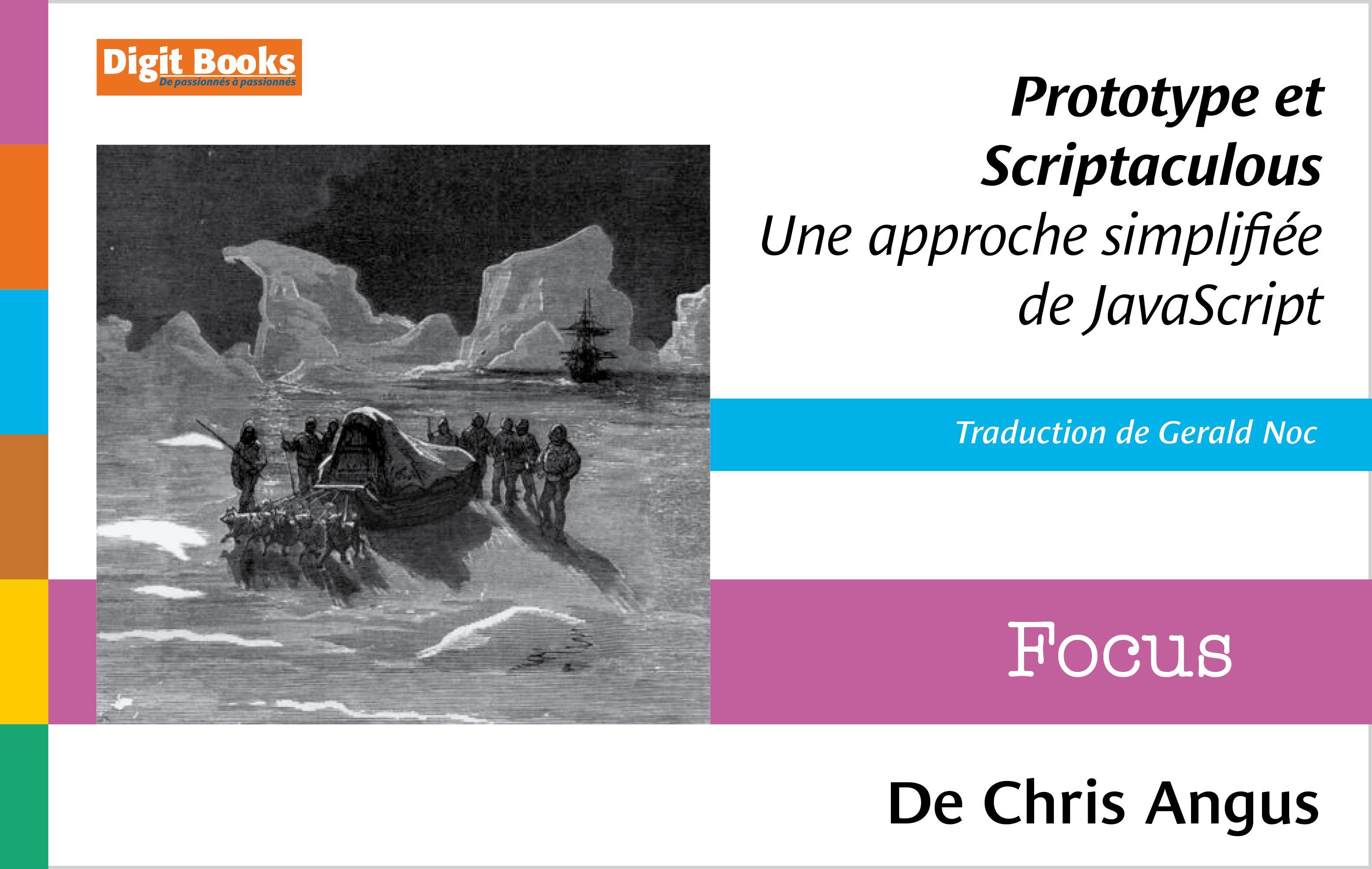Prototype et Scriptaculous : une approche simplifiée de JavaScript