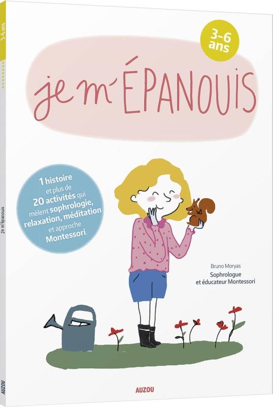 JE M'EPANOUIS - 3-6 ANS