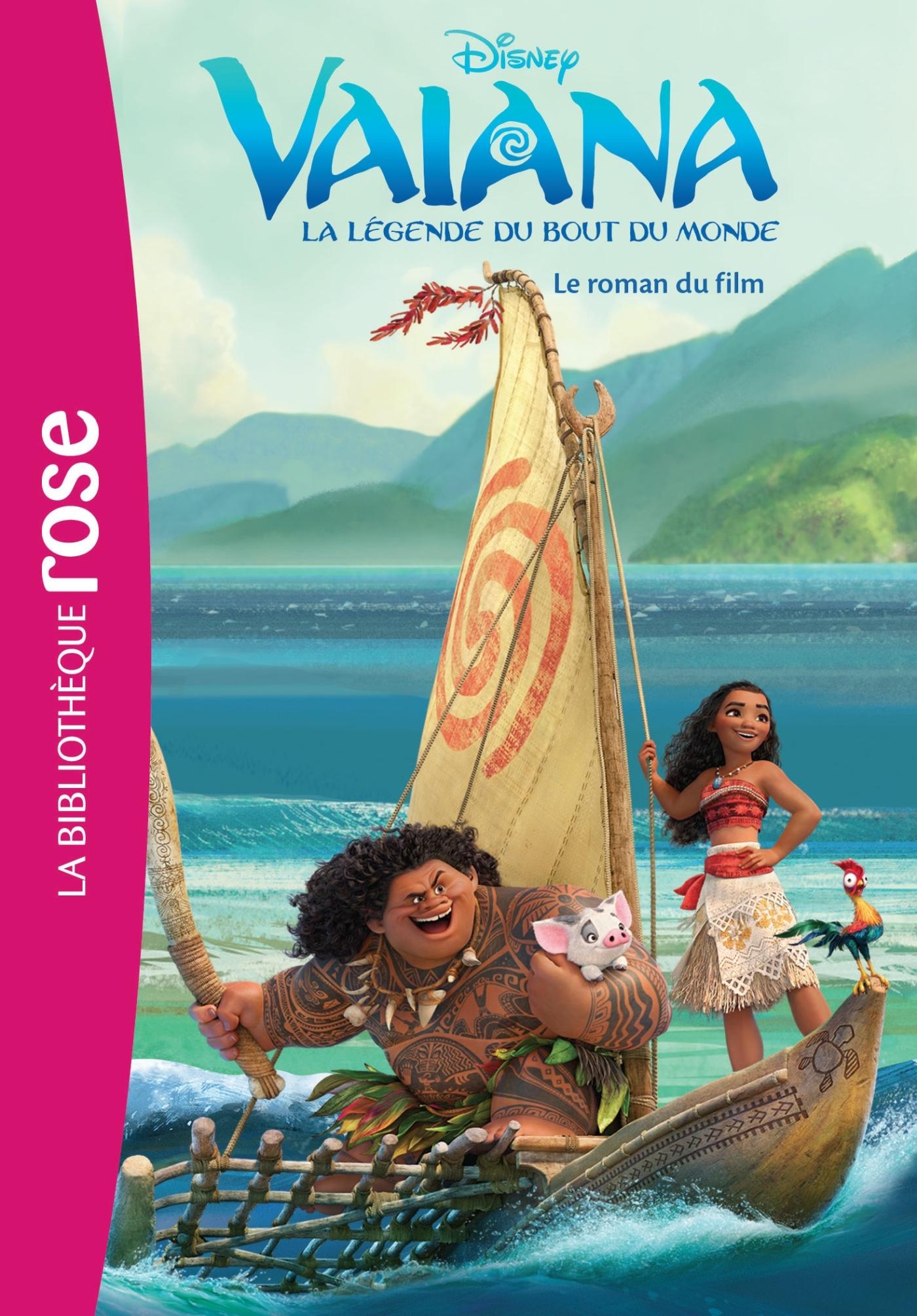 VAIANA, LA LEGENDE DU BOUT DU MONDE - LE ROMAN DU FILM