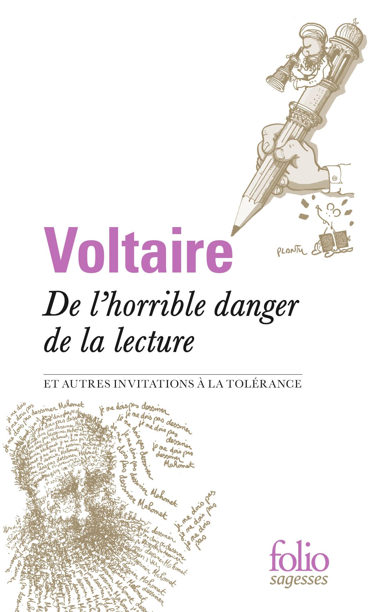 DE L'HORRIBLE DANGER DE LA LECTURE ET AUTRES INVITATIONS A LA TOLERANCE