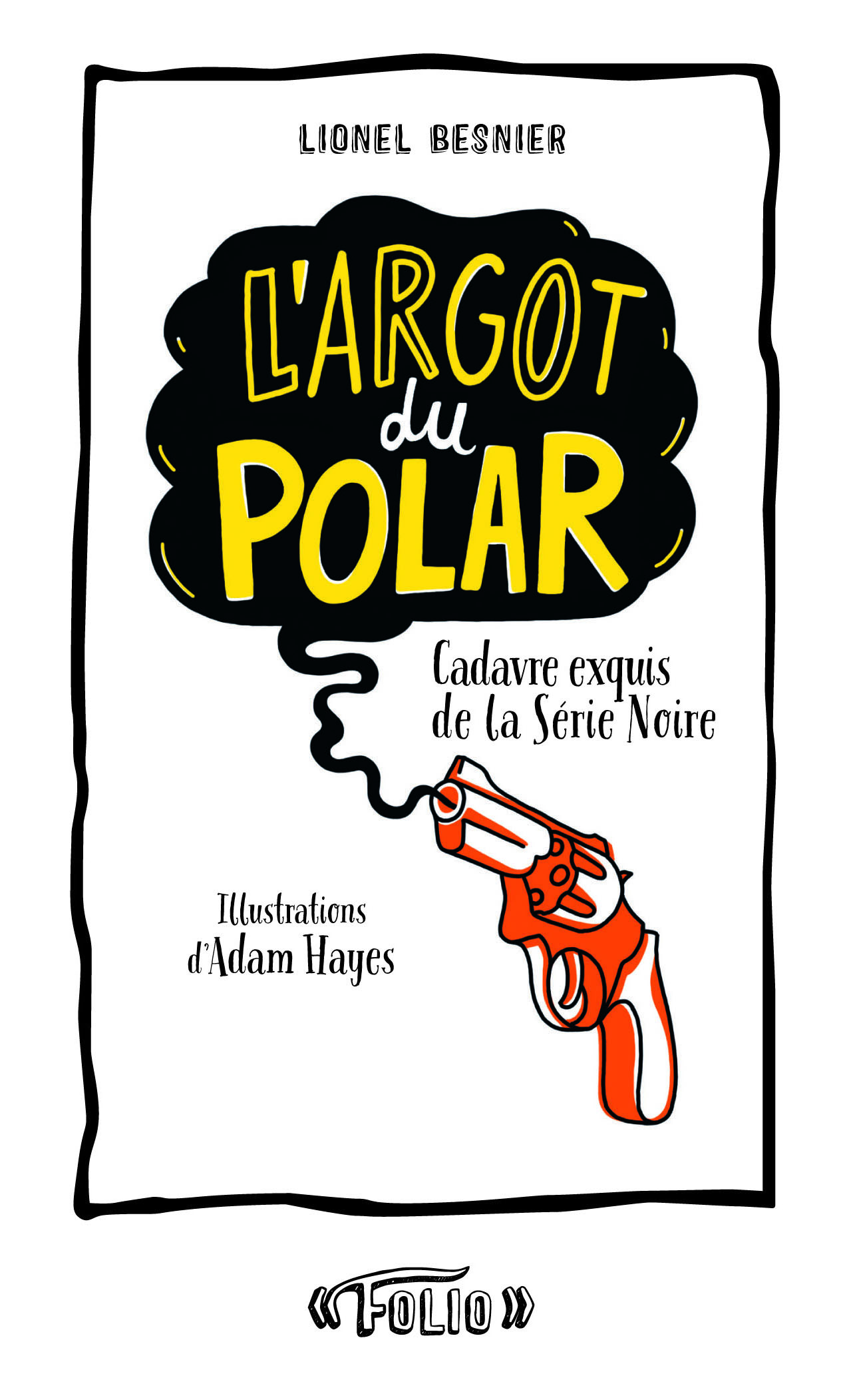 L'ARGOT DU POLAR, 38 NUANCES DE LA SERIE NOIRE