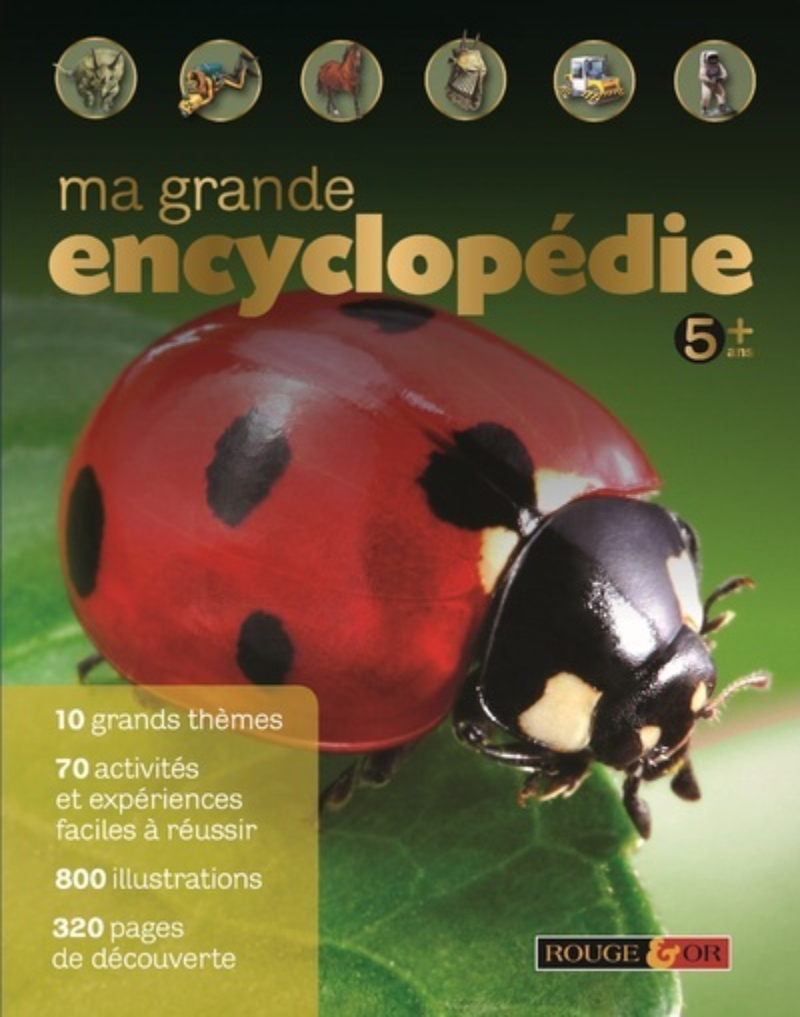 MA GRANDE ENCYCLOPEDIE 5 ANS+