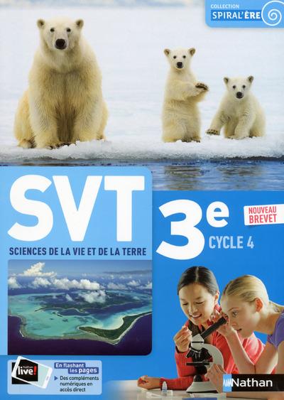SCIENCES DE LA VIE ET DE LA TERRE 3E 2017 - MANUEL DE L'ELEVE