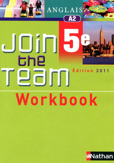 JOIN THE TEAM 5E WORKBOOK 2011