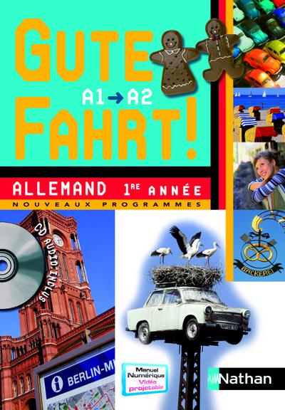 GUTE FAHRT 1E ANNEE + CD AUDIO