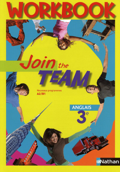 JOIN THE TEAM 3E WORKBOOK 2009