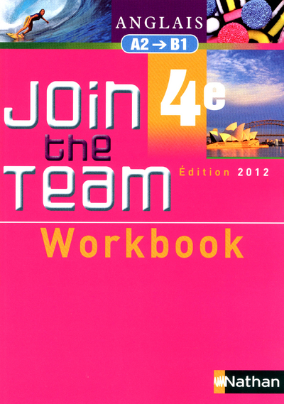 JOIN THE TEAM 4E WORKBOOK 2012