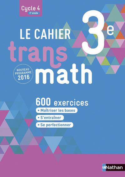 LE CAHIER TRANSMATH 3E 2016 ELEVE CYCLE 4