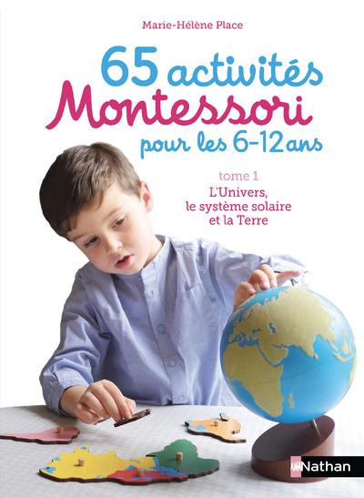 65 ACTIVITES MONTESSORI POUR LES 6/12 ANS