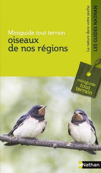 OISEAUX DE NOS REGIONS - MINIGUIDE TOUT TERRAIN