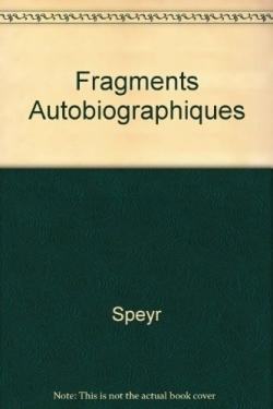 FRAGMENTS AUTOBIOGRAPHIQUES