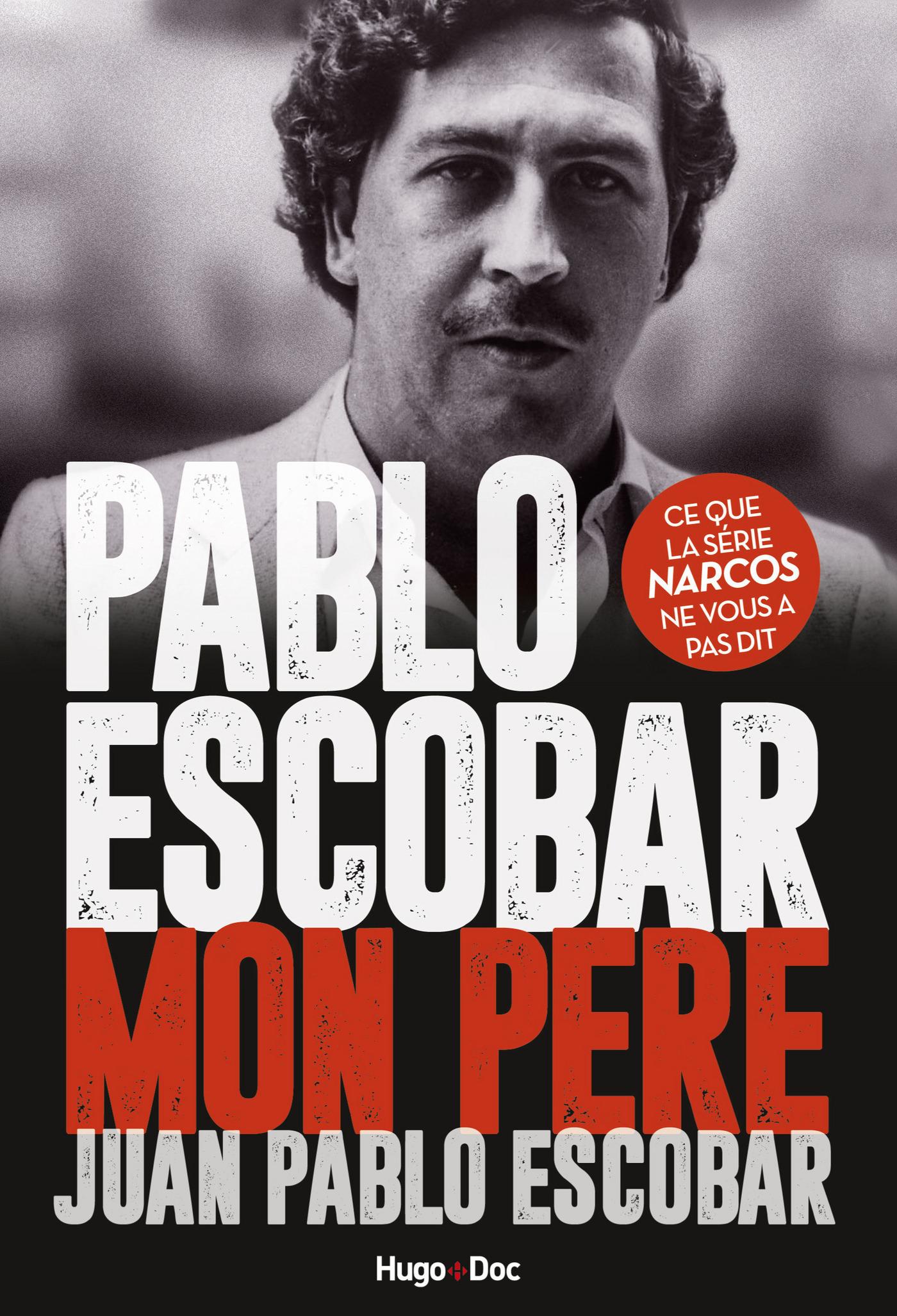 Pablo Escobar Mon père