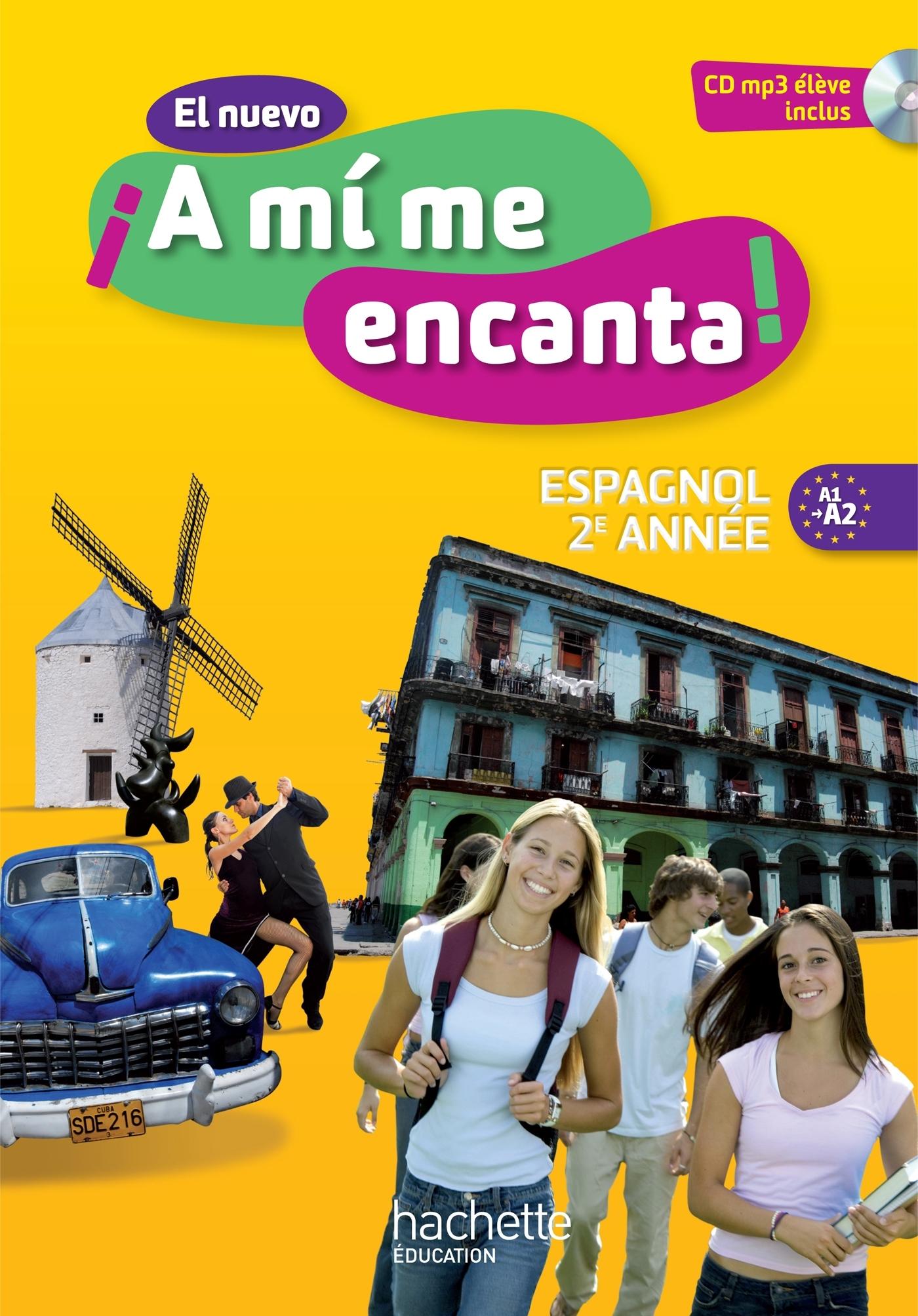 EL NUEVO A MI ME ENCANTA 2E ANNEE - ESPAGNOL - LIVRE DE L'ELEVE - EDITION 2013